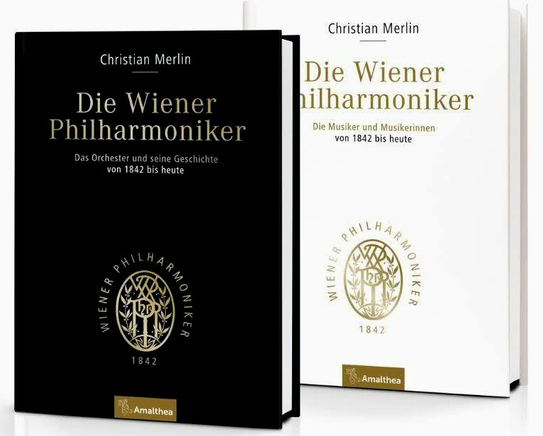 Die Wiener Philharmoniker. Das Orchester und seine Geschichte von 1842 bis heute