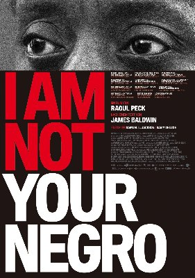 FilmPoster  I am not your negro~1